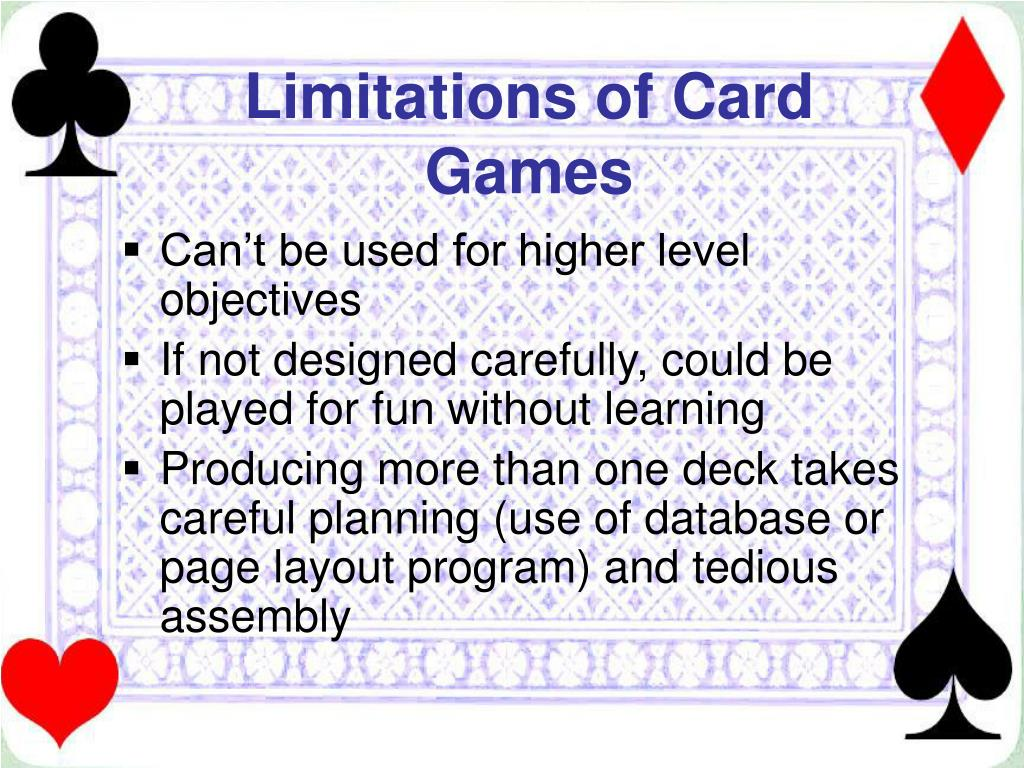 Limitations of Card Games