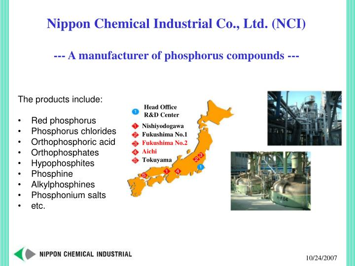 Nippon Chemical Industrial Co., Ltd. (NCI)