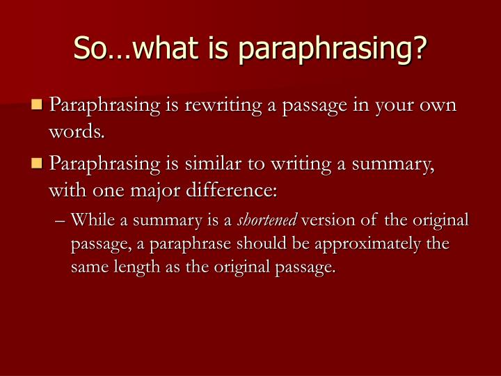 So what is paraphrasing