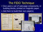 the fido technique