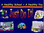 a healthy school a healthy you