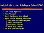 helpful hints for building a school ems