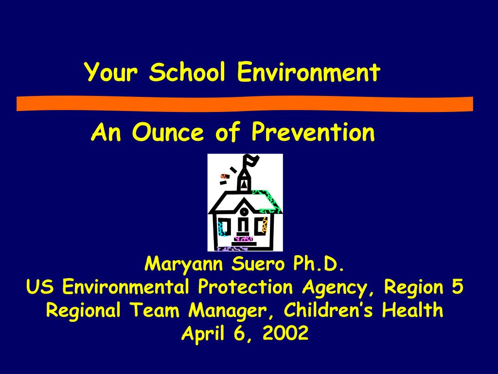 your school environment an ounce of prevention l.