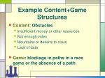 example content game structures10