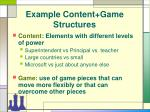 example content game structures12