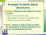 example content game structures13