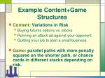example content game structures15