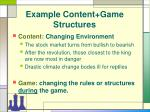 example content game structures16