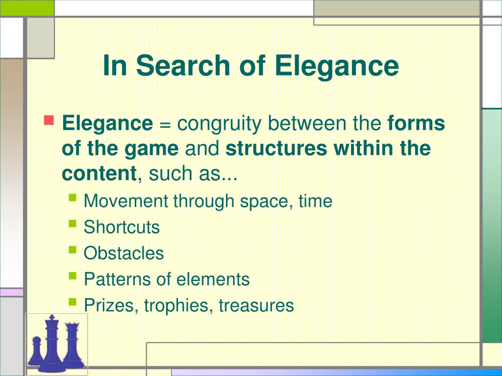In Search of Elegance