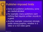 publisher imposed limits