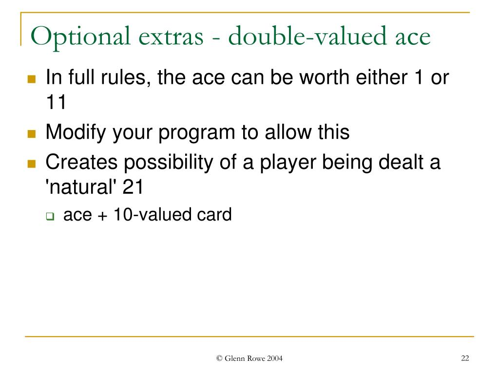 Optional extras - double-valued ace