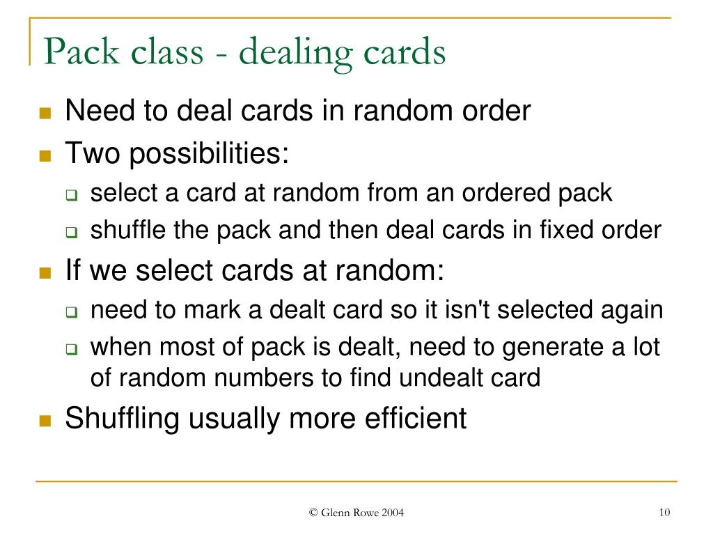 Pack class - dealing cards