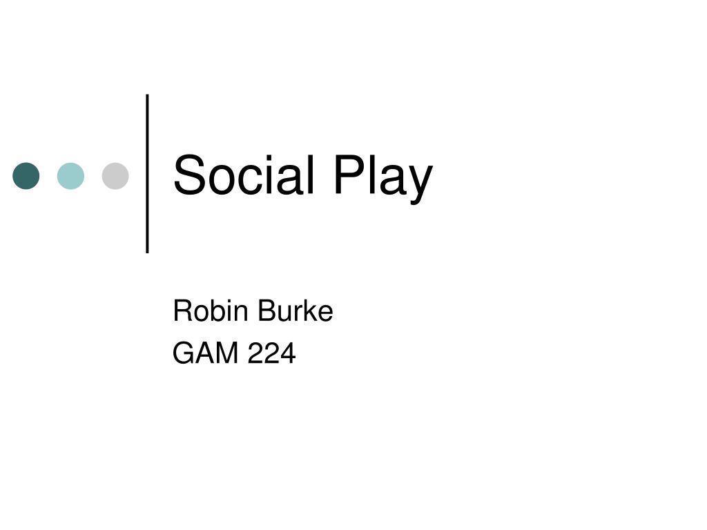 social play l.