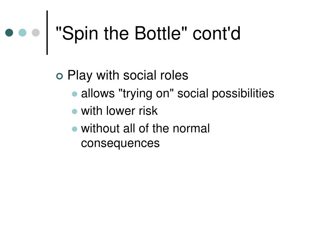 """Spin the Bottle"" cont'd"