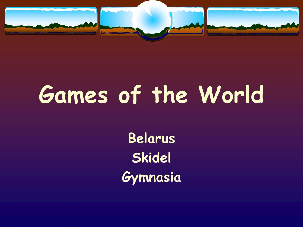 Games of the World