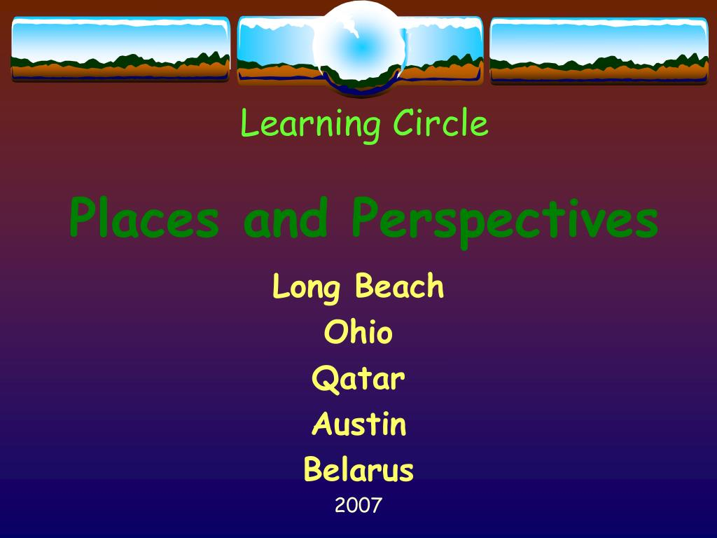 learning circle places and perspectives l.