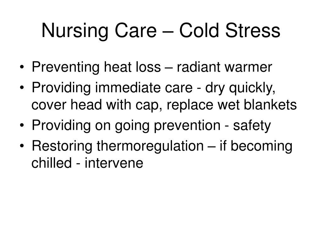 Nursing Care – Cold Stress