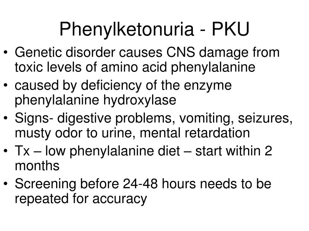 Phenylketonuria - PKU