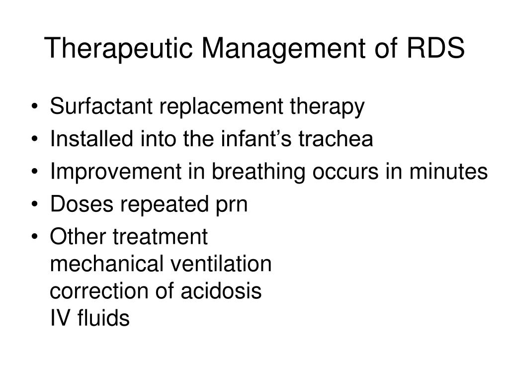 Therapeutic Management of RDS