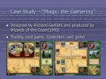 case study magic the gathering