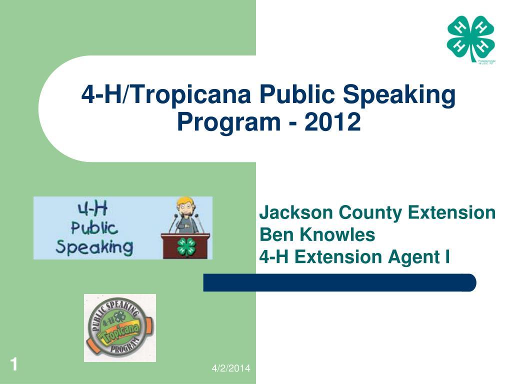 4 h tropicana public speaking program 2012