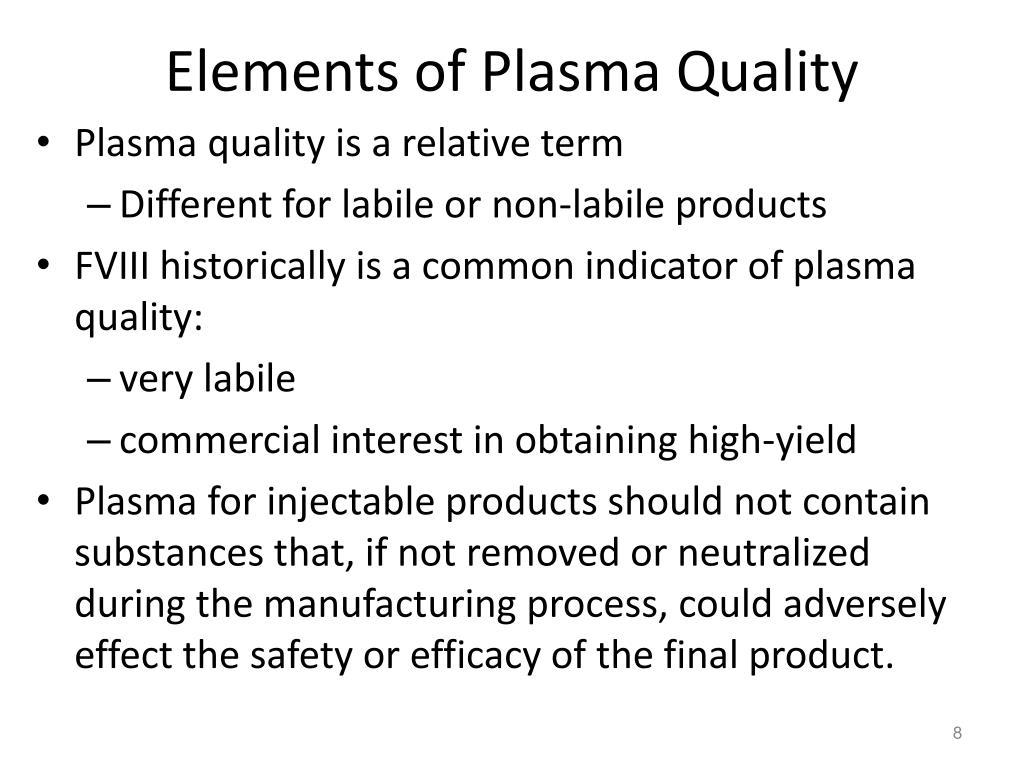 Elements of Plasma Quality