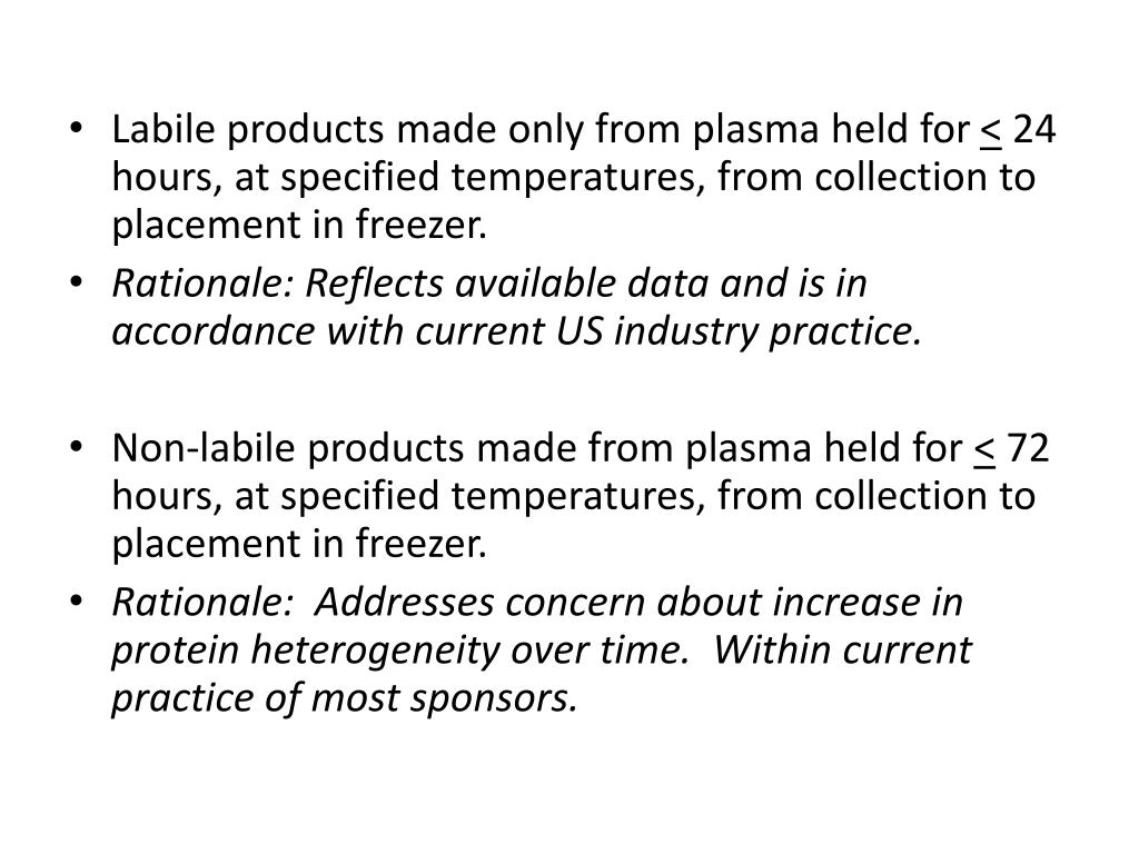 Labile products made only from plasma held for
