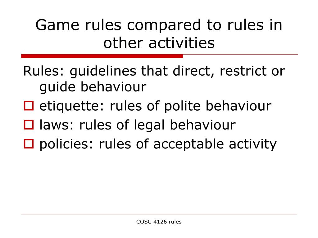 Game rules compared to rules in other activities
