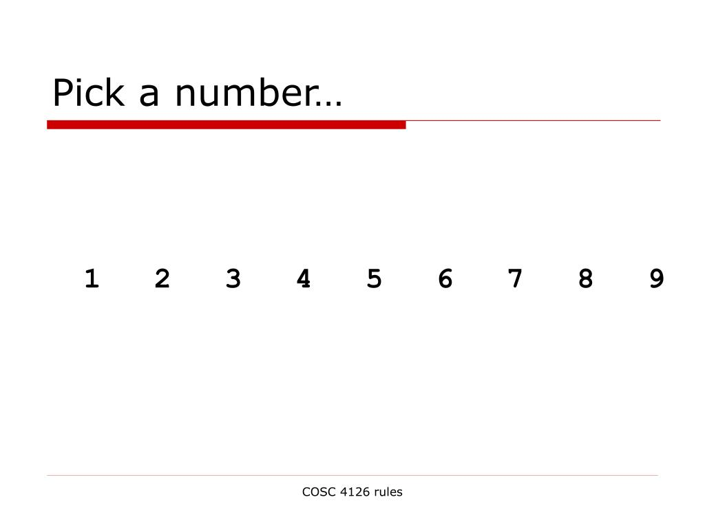 Pick a number…