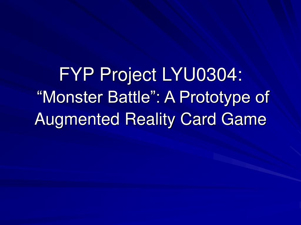 fyp project lyu0304 monster battle a prototype of augmented reality card game l.
