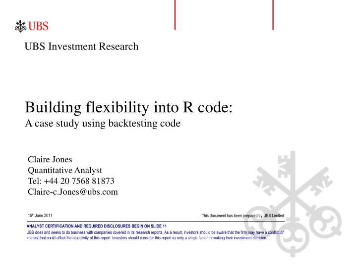 Building flexibility into r code a case study using backtesting code