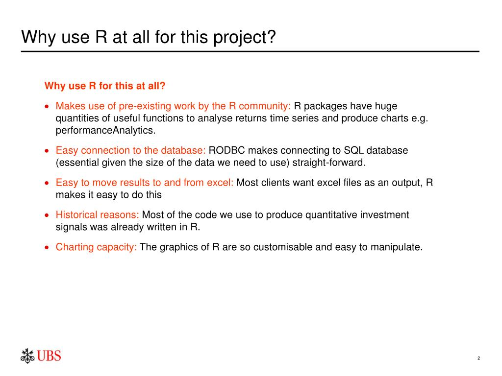 Why use R at all for this project?
