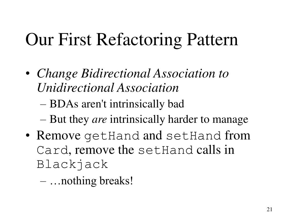 Our First Refactoring Pattern
