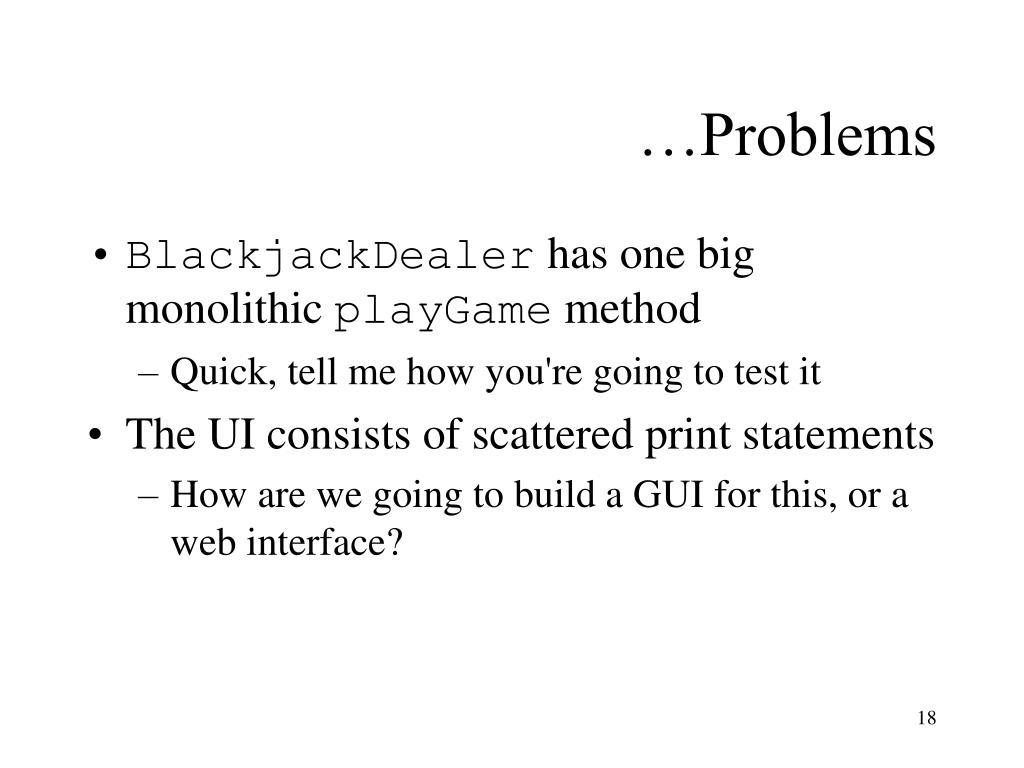…Problems