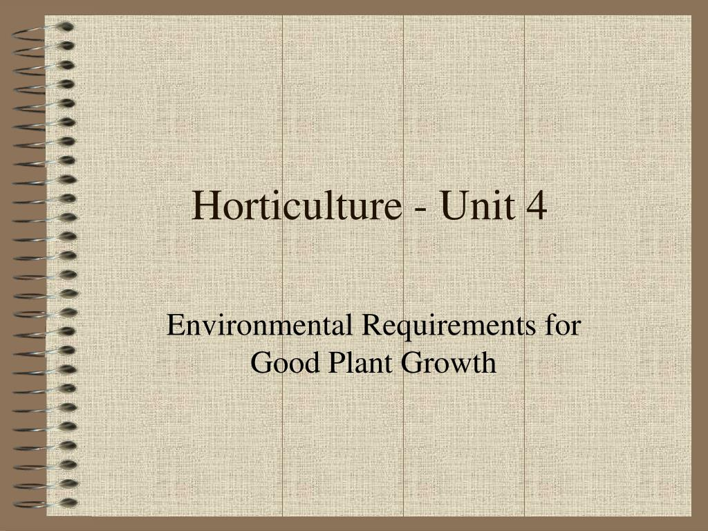 Horticulture - Unit 4