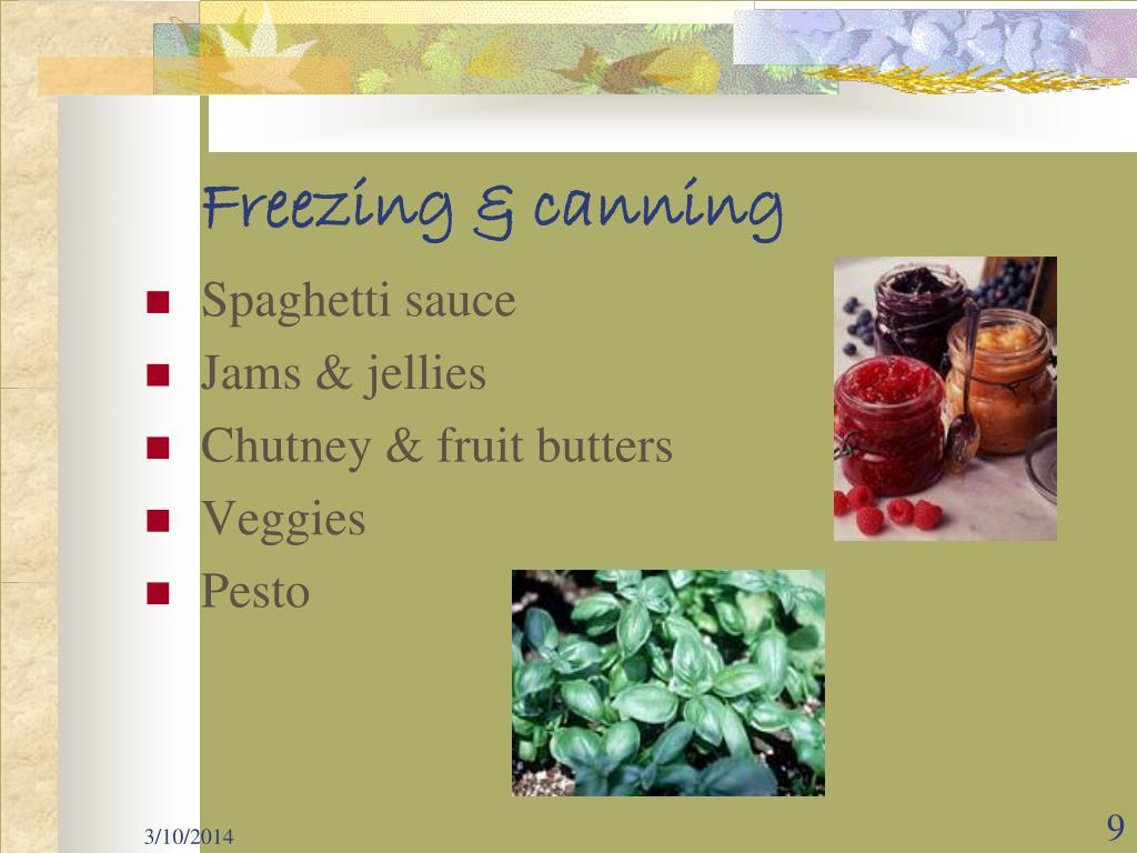 Freezing & canning
