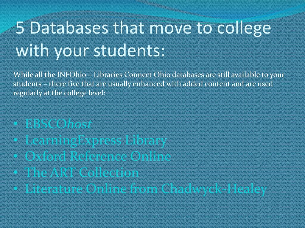 5 Databases that move to college with your students: