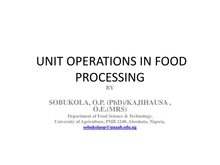unit operations in food processing n.