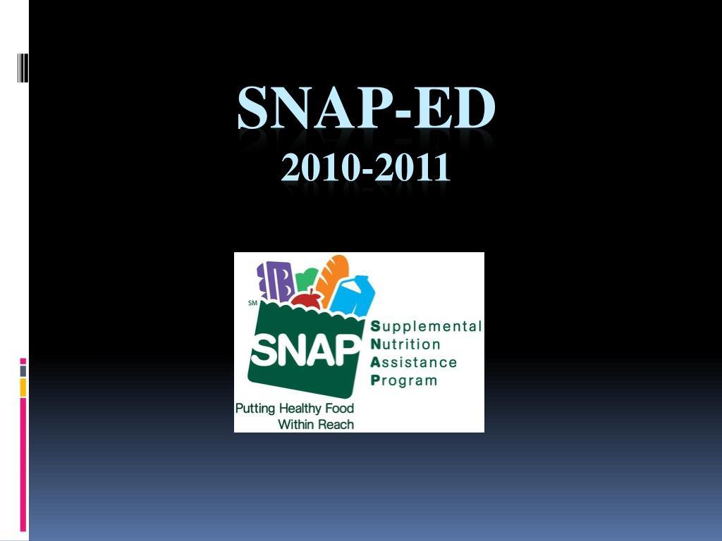 snap ed 2010 2011 l.