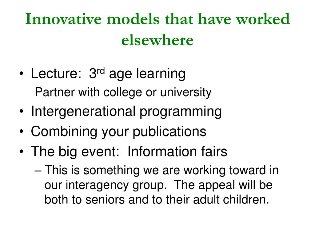 Innovative models that have worked elsewhere