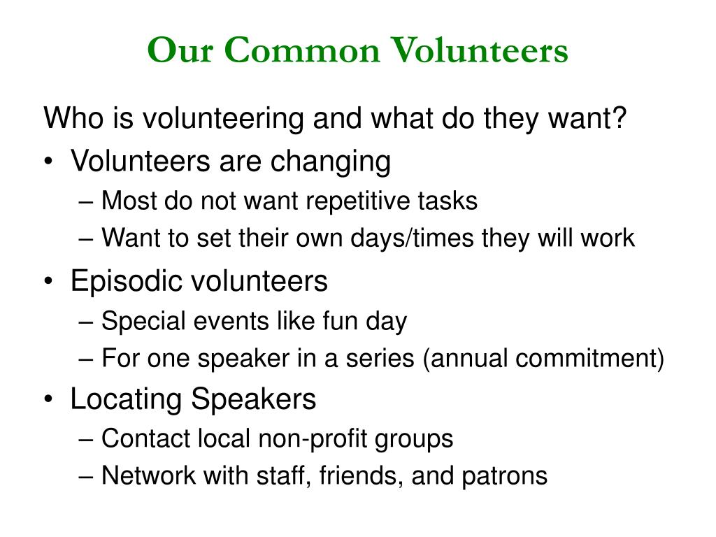 Our Common Volunteers