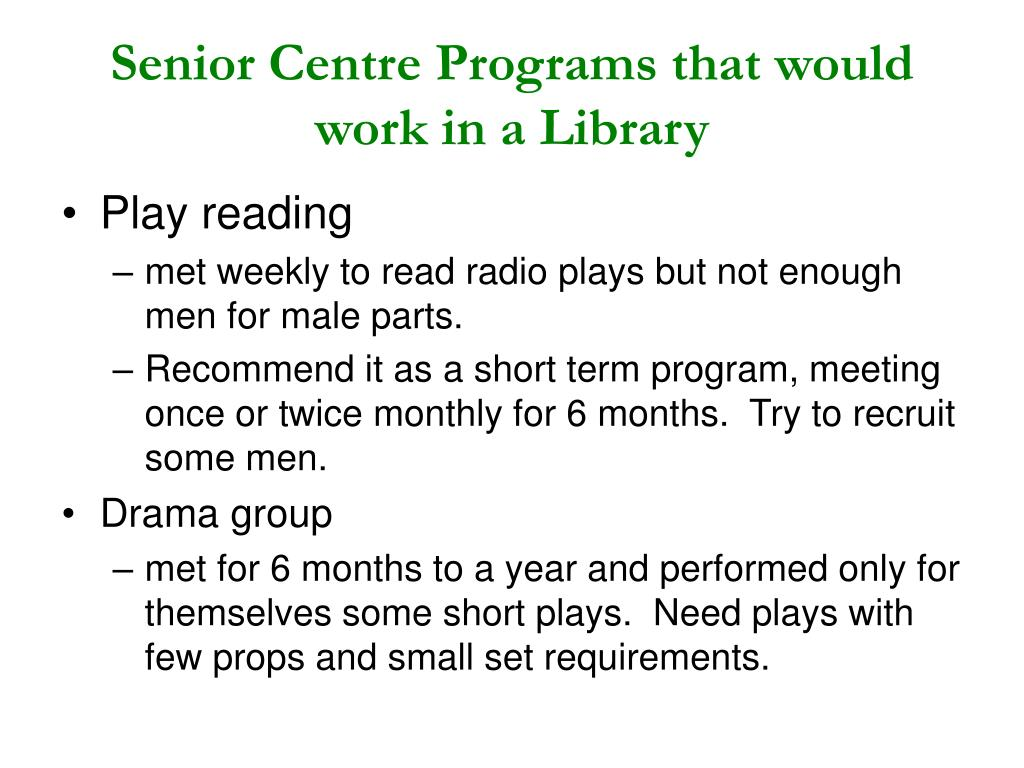 Senior Centre Programs that would work in a Library