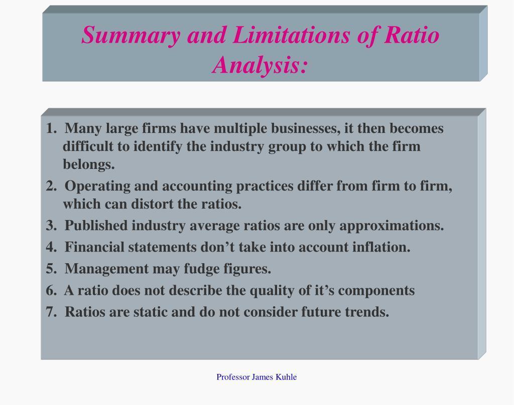 Summary and Limitations of Ratio Analysis: