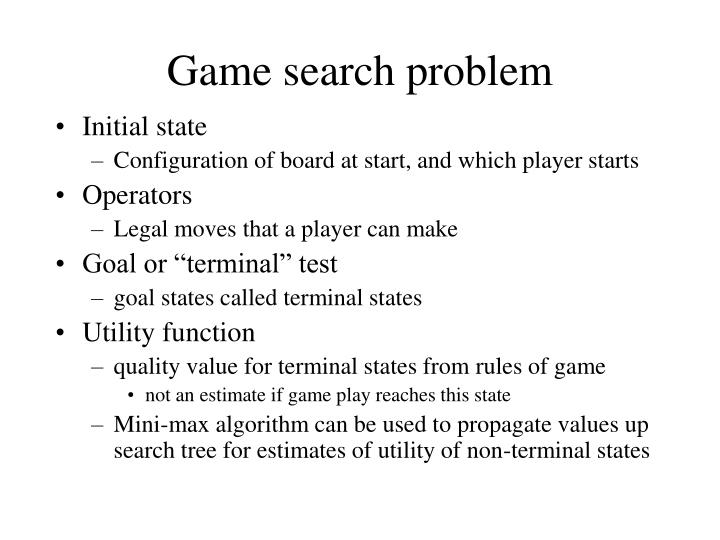 Game search problem