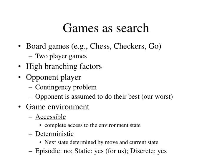 Games as search