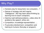 why play