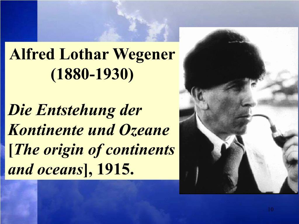 Alfred Lothar Wegener (1880-1930)