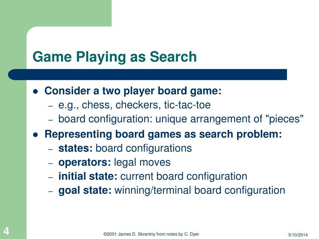 Game Playing as Search