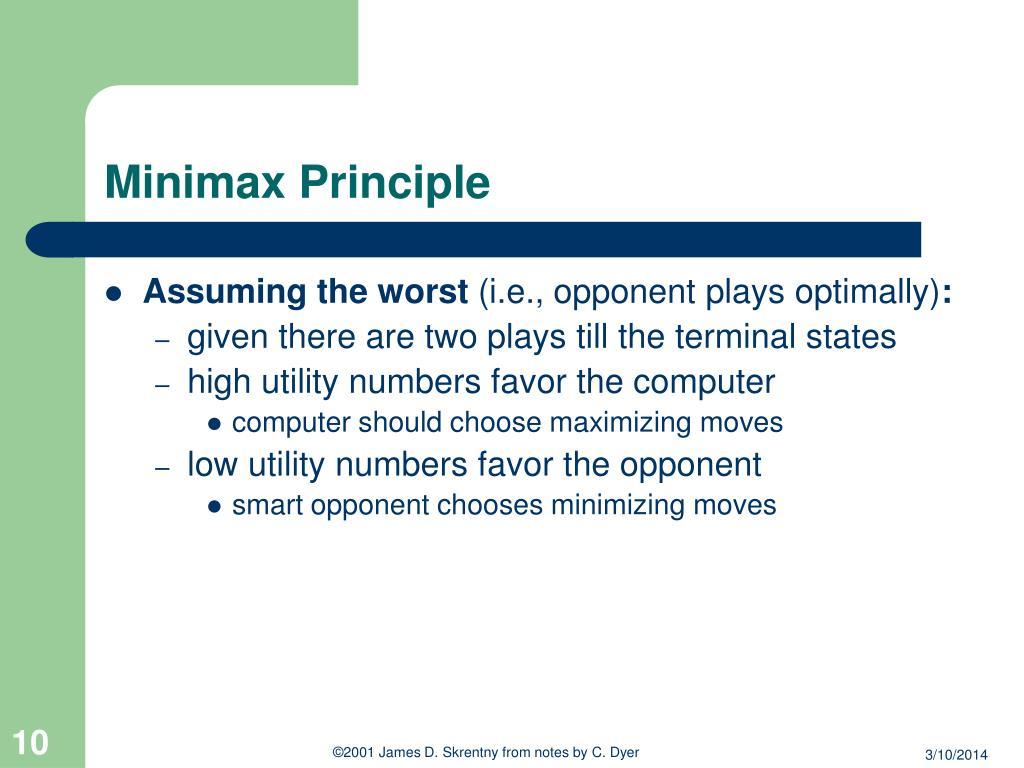 Minimax Principle