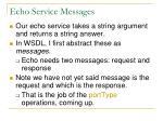 echo service messages